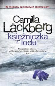 okładka Księżniczka z lodu. Tom 1, Książka | Lackberg Camilla