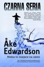 okładka Niebo to miejsce na ziemi, Książka | Åke Edwardson