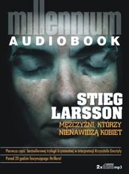 okładka Millennium Tom 1. Mężczyźni, którzy nienawidzą kobiet. Książka audio 2 CD, Książka | Stieg Larsson