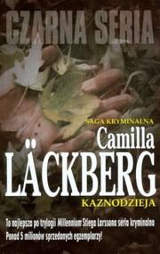 okładka Czarna seria. Kaznodzieja, Książka | Camilla Läckberg