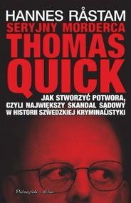 okładka Seryjny morderca Thomas Quick, Książka | Rastam Hannes