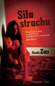 okładka Siła strachu, Książka | Zan Koethi