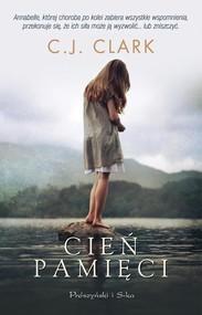 okładka Cień pamięci, Książka | Clark C.J.
