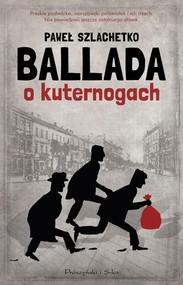 okładka Ballada o kuternogach. Książka   papier   Szlachetko Paweł