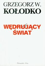 okładka Wędrujący świat, Książka | Grzegorz W. Kołodko