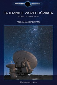 okładka Tajemnice Wszechświata, Książka   Ananthaswamy Anil