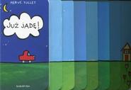 okładka Już jadę, Książka | Tullet Herve