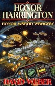 okładka Honor Harrington. Honor wśród wrogów, Książka | David Weber