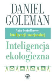okładka Inteligencja ekologiczna, Książka   Goleman Daniel