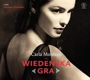 okładka Wiedeńska gra, Książka   Carla Montero