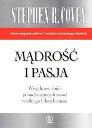 okładka Mądrość i pasja, Książka | Stephen R. Covey