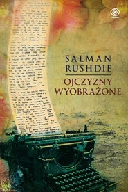 okładka Ojczyzny wyobrażone, Książka | Salman Rushdie