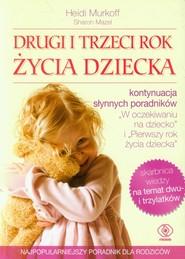 okładka Drugi i trzeci rok życia dziecka, Książka | Heidi E. Murkoff, Sharon Mazel