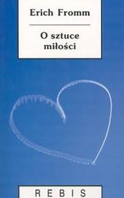 okładka O sztuce miłości, Książka | Fromm Erich