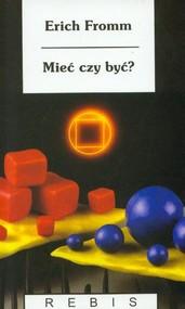 okładka Mieć czy być, Książka | Erich Fromm
