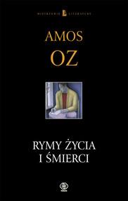 okładka Rymy życia i śmierci, Książka | Oz Amos