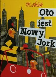 okładka Oto jest Nowy Jork, Książka | Sasek Miroslav