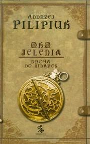 okładka Oko jelenia. Droga do Nidaros, Książka | Pilipiuk Andrzej