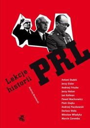 okładka Lekcje historii PRL, Książka | Andrzej Brzeziecki