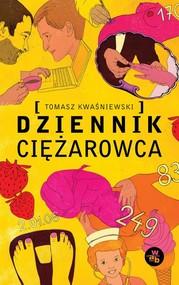 okładka Dziennik Ciężarowca, Książka   Kwaśniewski Tomasz