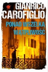 okładka Ponad wszelką wątpliwość, Książka | Carofiglio Gianrico
