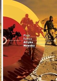 okładka Afryka Nowaka. Książka | papier | Tomza Piotr