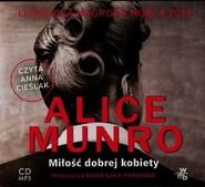 okładka Miłość dobrej kobiety, Książka | Alice Munro