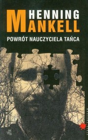 okładka Powrót nauczyciela tańca, Książka | Henning Mankell