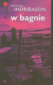 okładka W bagnie, Książka | Arnaldur Indriðason