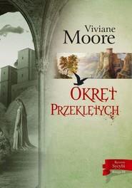 okładka Okręt przeklętych, Książka   Moore Viviane