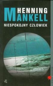 okładka Niespokojny człowiek, Książka | Henning Mankell