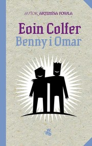 okładka Benny i Omar, Książka | Colfer Eoin