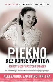 okładka Piękno bez konserwantów, Książka | Zaprutko-Janicka Aleksandra