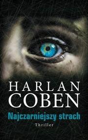 okładka Najczarniejszy strach, Książka | Coben Harlan