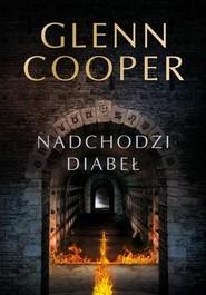 okładka Nadchodzi diabeł, Książka | Glenn Cooper, Robert Waliś