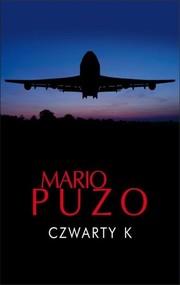 okładka Czwarty K. Książka | papier | Puzo Mario