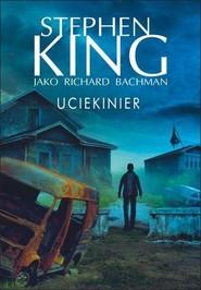 okładka Uciekinier, Książka   King Stephen
