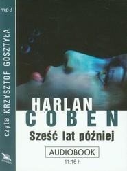 okładka Sześć lat później audiobook, Książka | Harlan Coben