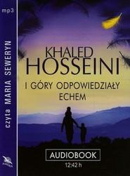 okładka I góry odpowiedziały echem audiobook, Książka | Khaled Hosseini