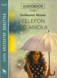 okładka Telefon od anioła audiobook, Książka   Guillaume Musso