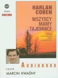 okładka Wszyscy mamy tajemnice audiobook, Książka | Harlan Coben