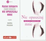 okładka Nie opuszczaj mnie audiobook. Książka | papier | Ishiguro Kazuo