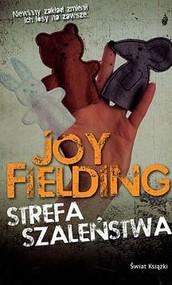 okładka Strefa Szaleństwa, Książka | Joy Fielding