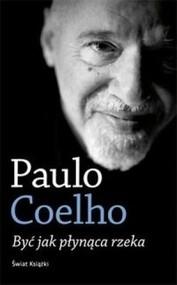 okładka Być jak płynąca rzeka, Książka | Paulo Coelho