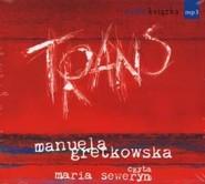 okładka Trans, Książka | Gretkowska Manuela