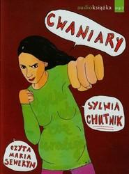 okładka Cwaniary audiobook, Książka | Sylwia Chutnik