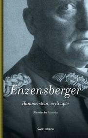okładka Hammerstein, czyli upór. Niemiecka historia, Książka   Hans Magnus Enzensberger