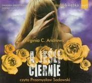 okładka A jeśli ciernie. Audiobook, Książka | Virginia C. Andrews