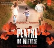 okładka Płatki na wietrze. Audiobook, Książka   Virginia C. Andrews