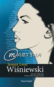okładka Martyna, Książka | Janusz Leon Wiśniewski